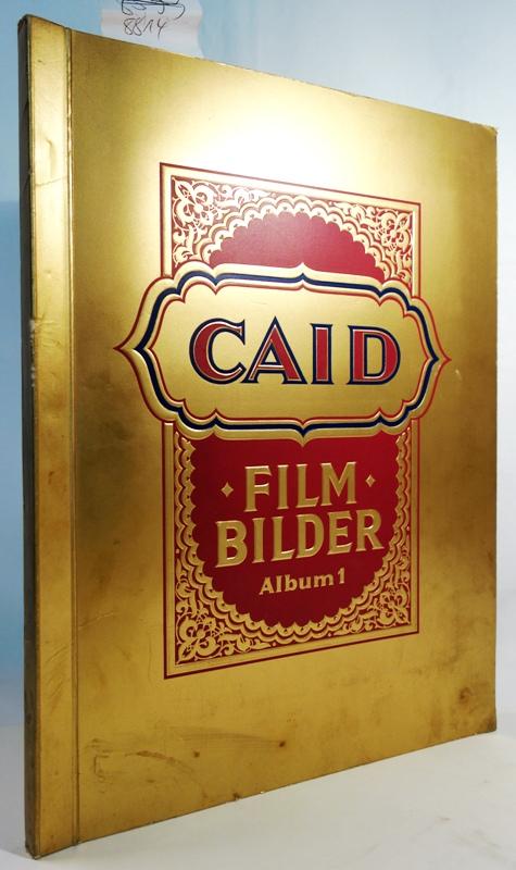 Film-Bilder Album 1.: Caid