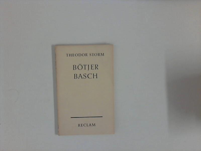 Bötjer Basch : Novelle. Hrsg. Herrmann Walther: Storm, Theodor: