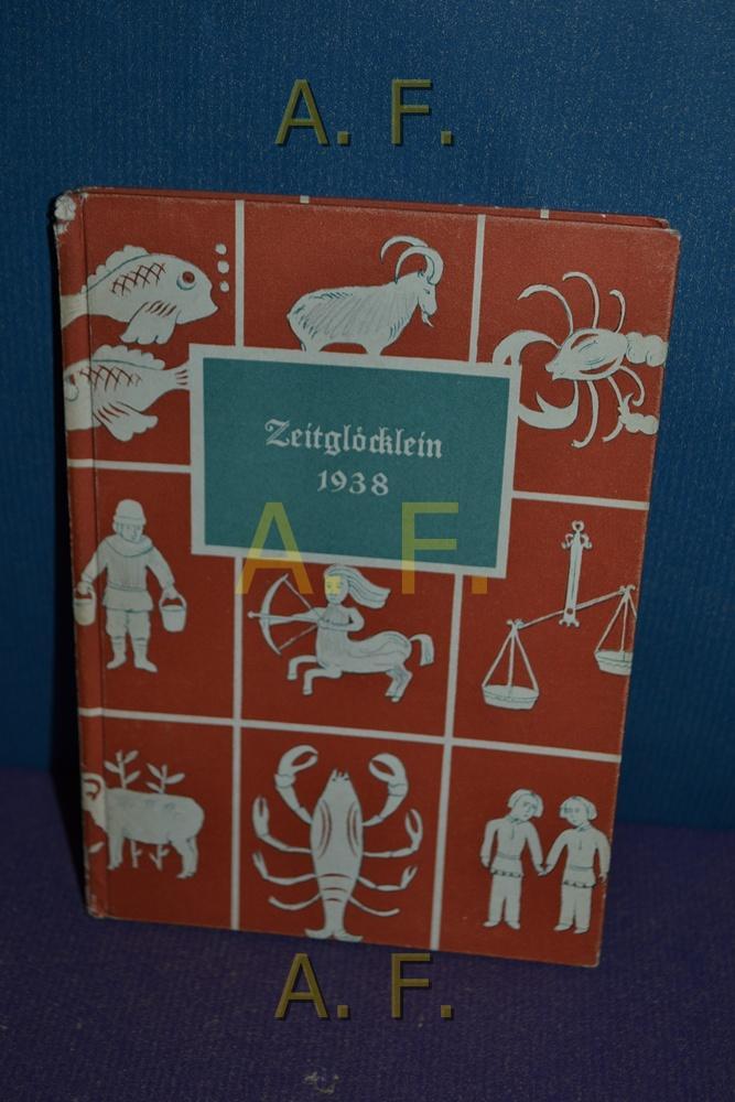 Zeitglöcklein : Ein Kalender für das jahr: Schreiber, Heinrich: