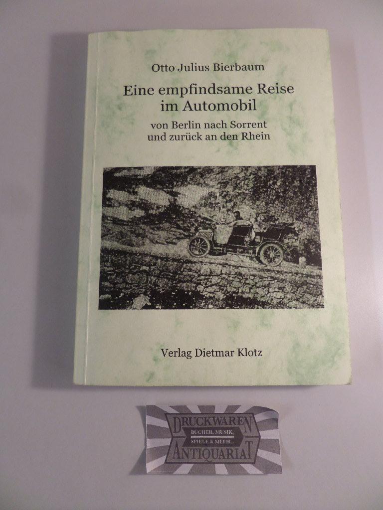 Eine empfindsame Reise im Automobil von Berlin: Bierbaum, Otto Julius: