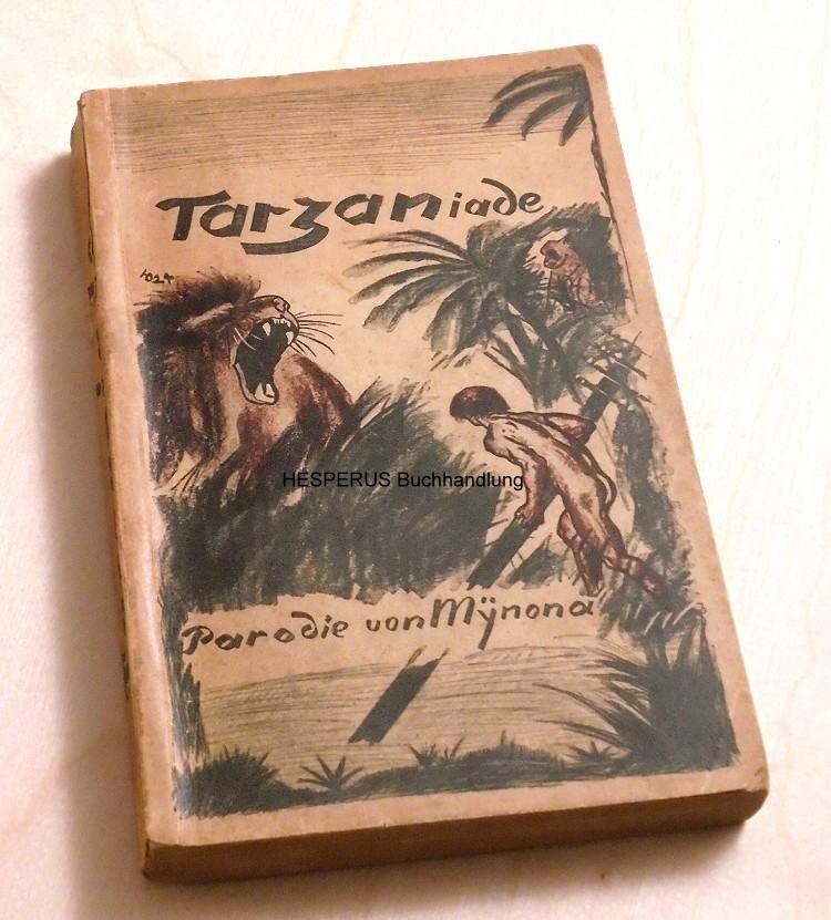 Tarzaniade: Mynona (d.i. Salomo