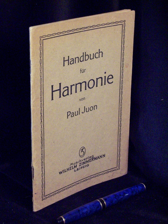 Handbuch für Harmonie -: Juon, Paul -