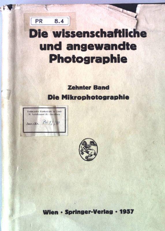 Die wissenschaftliche und angewandte Photographie Zehnter Band: Weise, Harald: