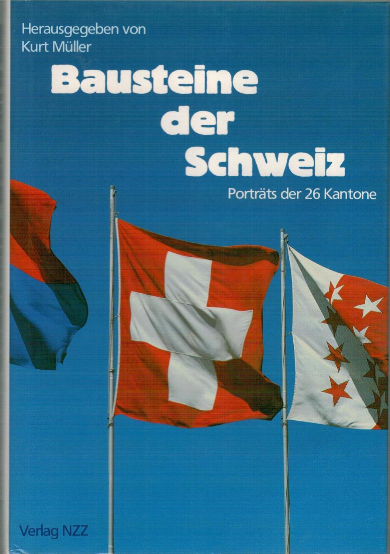 Bausteine der Schweiz: Müller, Kurt