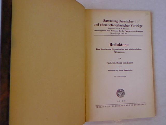 Reduktone: Ihre chemischen Eigenschaften und biochemischen wirkungen.: Euler, Hans von: