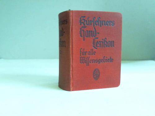 Handlexikon für alle Wissensgebiete: Kürschner
