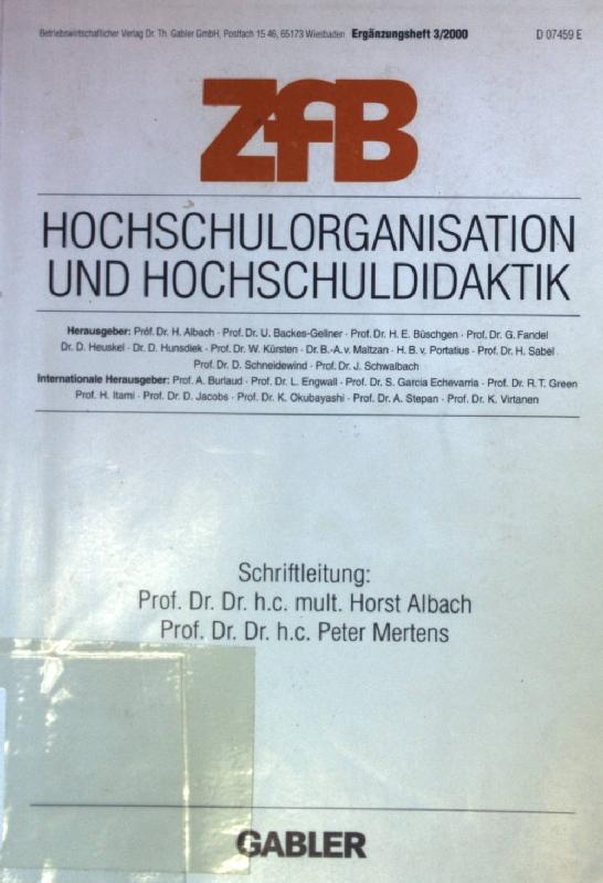 Hochschulorganisation und Hochschuldidaktik. ZfB - Ergänzungsheft 3/: Albach, Horst und