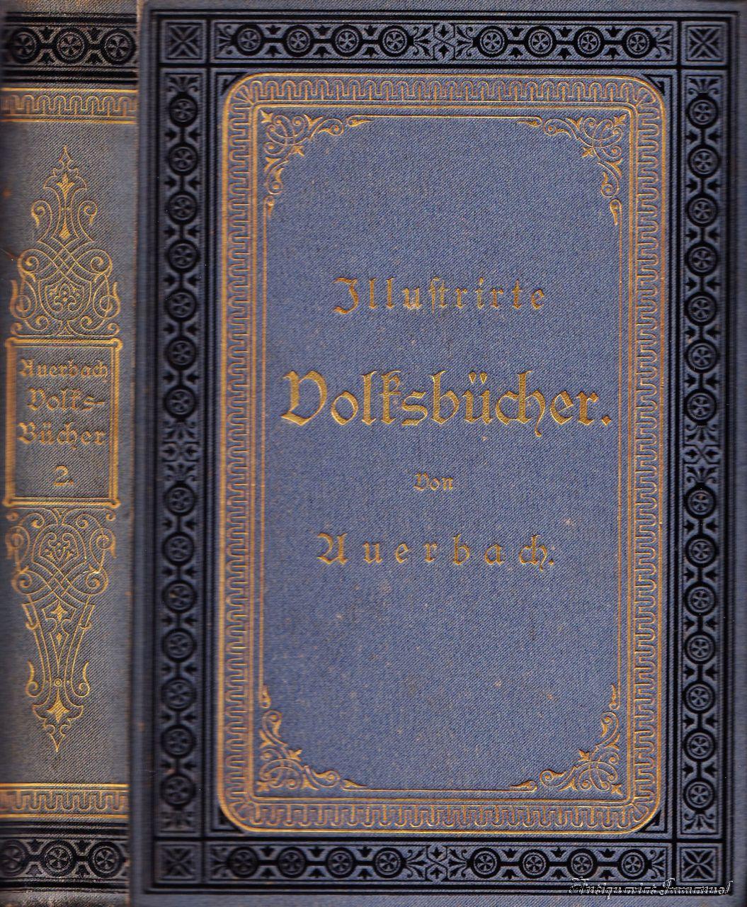 Deutsche Illustrirte Volksbücher. Zweiter Band.: Auerbach, Berthold