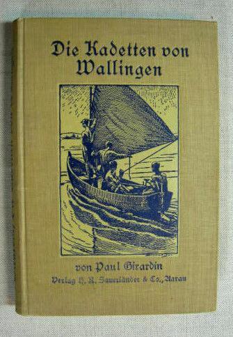 Die Kadetten von Wallingen: Girardin, Paul
