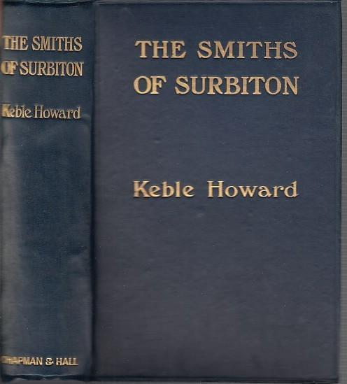 The Smiths of Surbiton. A comedy without: Howard, Keble /