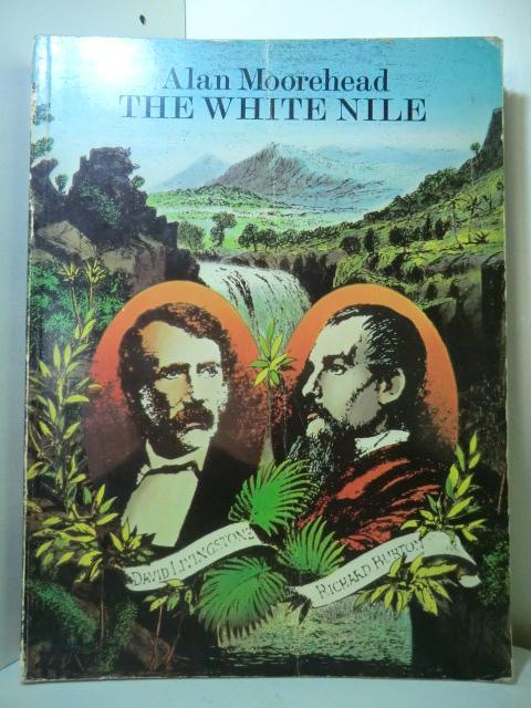The White Nile (English Edition): Moorehead, Alan: