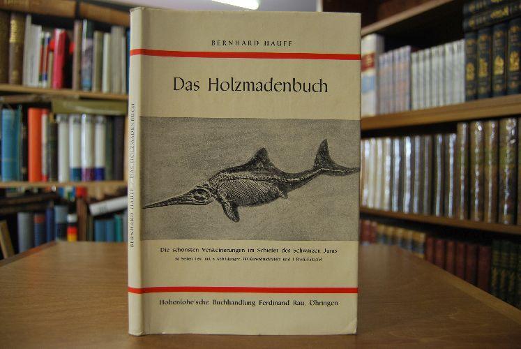 Das Holzmadenbuch.: Hauff, Bernhard: