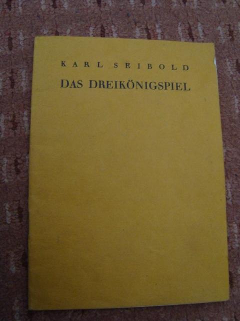 Das Dreikönigspiel in sechs Bildern,: Seibold, Karl