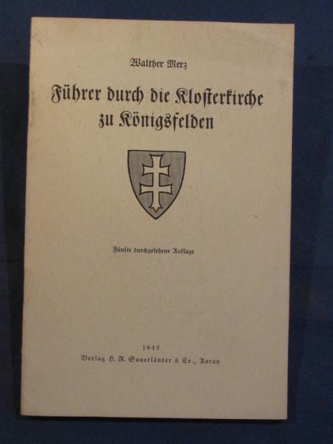 Führer durch die Klosterkirche in Königsfelden.: Merz, Walther