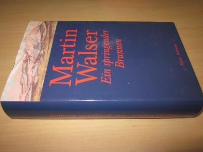 Ein springender Brunnen. Roman: Walser, Martin