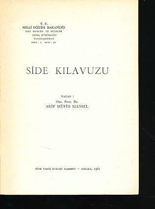 Side Kilavuzu. T. C. Milli Egitim Bakanligi: Mansel, Arif Müfid: