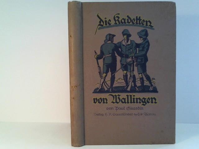 Die Kadetten von Wallingen: Girardin, Paul: