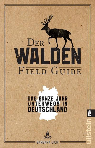 Der WALDEN Field Guide : Das ganze: Barbara Lich