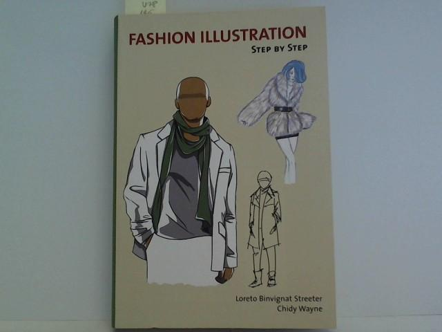 Fashion Illustration (Step By Step) - Streeter, Loreto Binvignat and Chidy Wayne