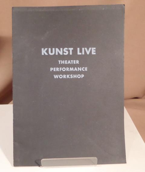 Kunst Live. Theater. Performance. Workshop. 3. -: Jappe, Elisabeth (Hrsg.).