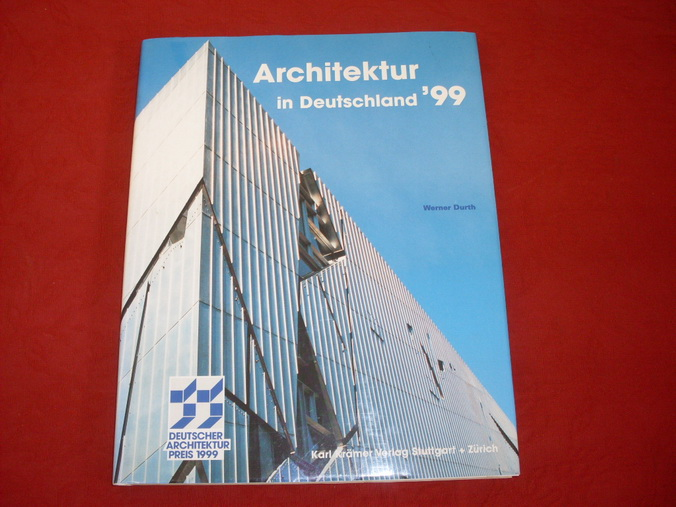 ARCHITEKTUR IN DEUTSCHLAND 99. Deutscher Architekturpreis 1999: Durth Werner