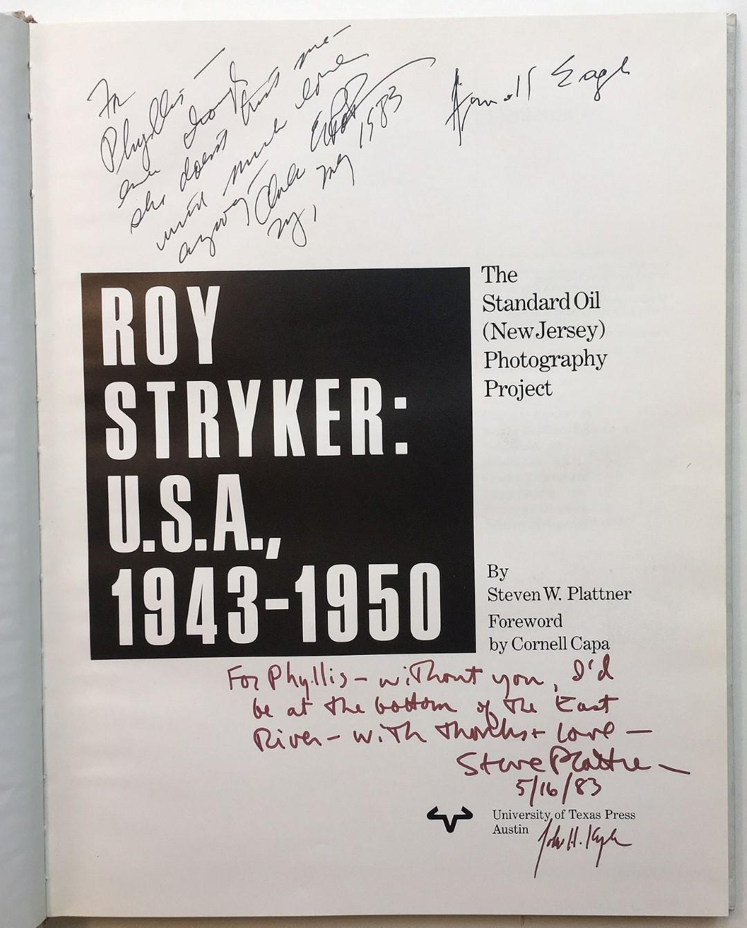 Roy Stryker: U.S.A., 1943-1950, The Standard Oil: STRYKER, Roy &