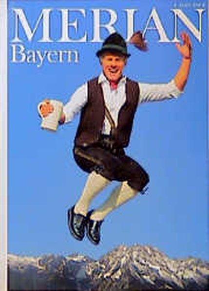 Bayern (Merian Heft): Keller, Will: