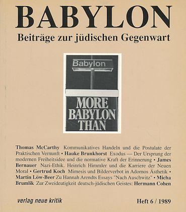 Babylon. Beiträge zur jüdischen Gegenwart. Heft 6,: Brumlik, Micha, Dan