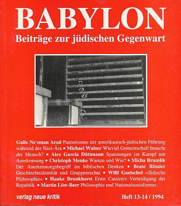 Babylon. Beiträge zur jüdischen Gegenwart. Heft 13-14,: Brumlik, Micha, Dan