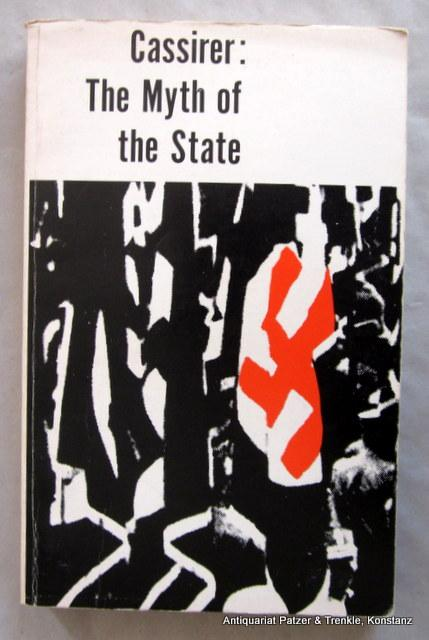 The Myth of the State. (Reprint). New: Cassirer, Ernst.