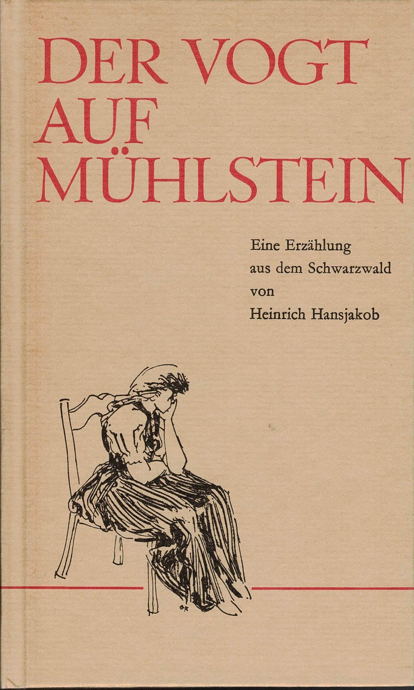 Der Vogt auf Mühlstein. Eine Erzählung aus: Hansjakob, Heinrich: