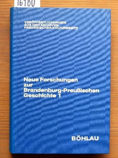 Neue Forschungen zur Brandenburg-Preußischen Geschichte. Hrsg. i. Zsarb. mit der Preußischen Historischen Kommission von Friedrich Benninghoven u. Cecile Lowenthal-Hensel.