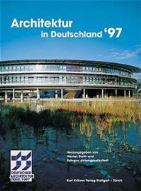 Architektur in Deutschland'97. Deutscher Architekturpreis.: Durth, Werner: