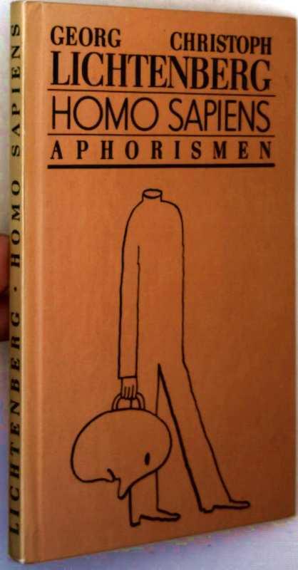 Homo Sapiens, Aphrismen (mit Schwarzweiß-Illustrationen) - Georg Christoph Lichtenberg, Rolf S. Müller (Zeichner)