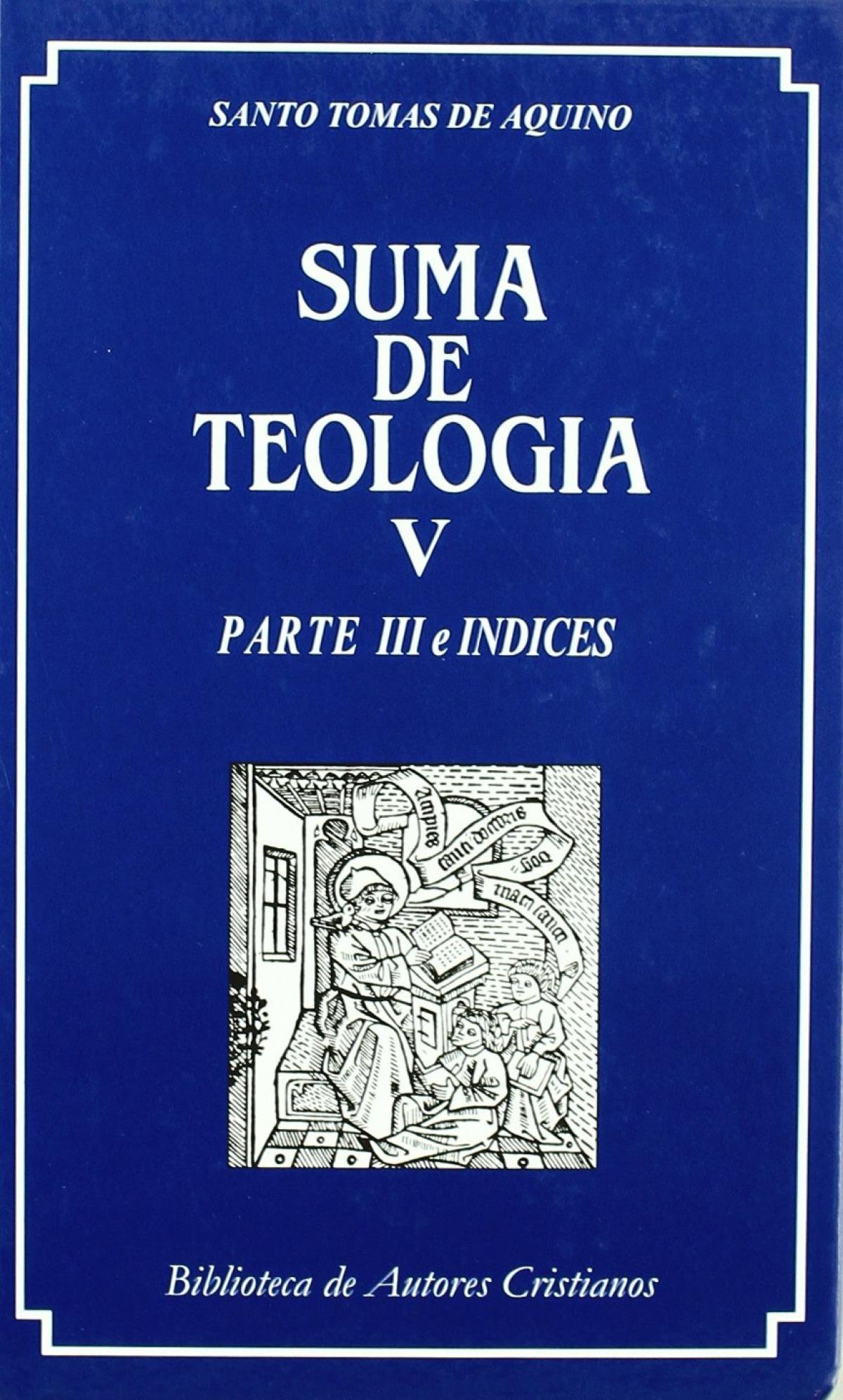 Suma de Teología V Parte III e Indices - Santo Tomas De Aquino