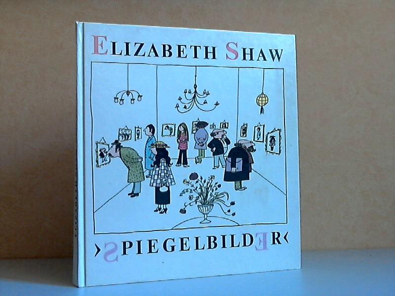 Spiegelbilder - Shaw, Elizabeth;