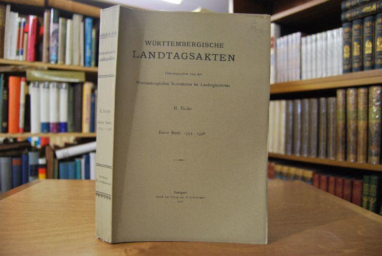 Württembergische Landtagsakten unter Herzog Friedrich I. 1593-1598.: Adam, Albert Eugen: