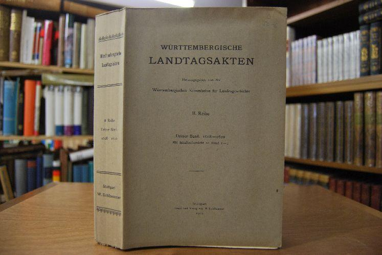 Württembergische Landtagsakten unter Herzog Johann Friedrich 1608-1620.: Adam, Albert Eugen: