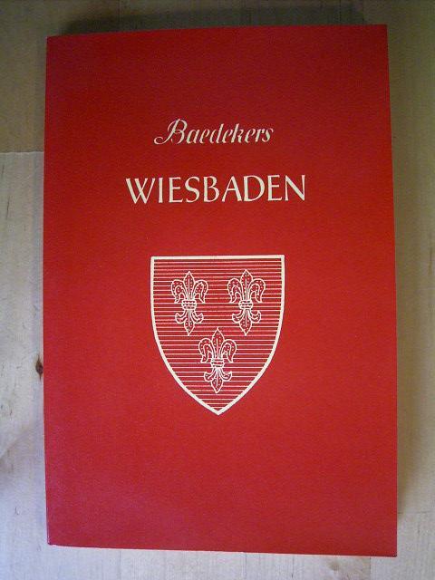 Wiesbaden. Stadtführer. Mit 14 Karten und Plänen: Baedeker, Karl.