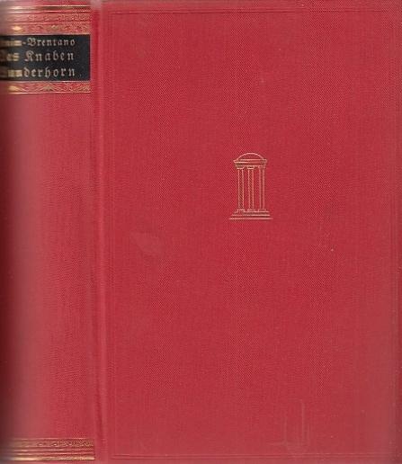 Des Knaben Wunderhorn. 3 Teile in einem: Arnim, Ludwig Achim