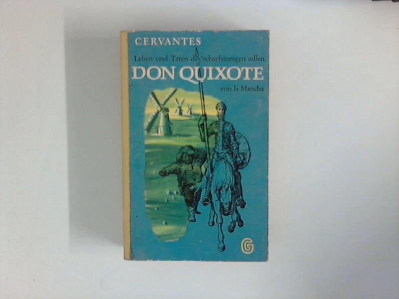 Don Quixote. Nach der Übertrag. v. Ludwig: Cervantes Saavedra, Miguel