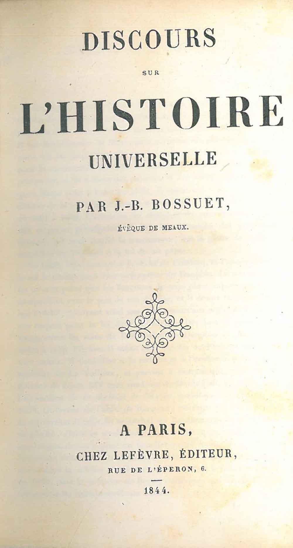 Discours sur l'histoire universelle par J. B.: Bossuet J. B