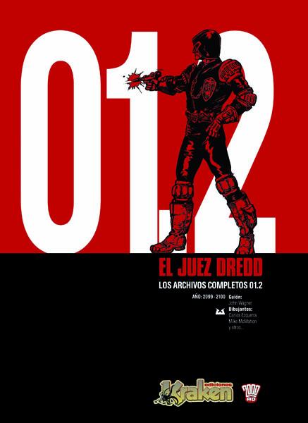 Juez Dredd: Archivos, 1.2 - Wagner/Lopez Ortiz
