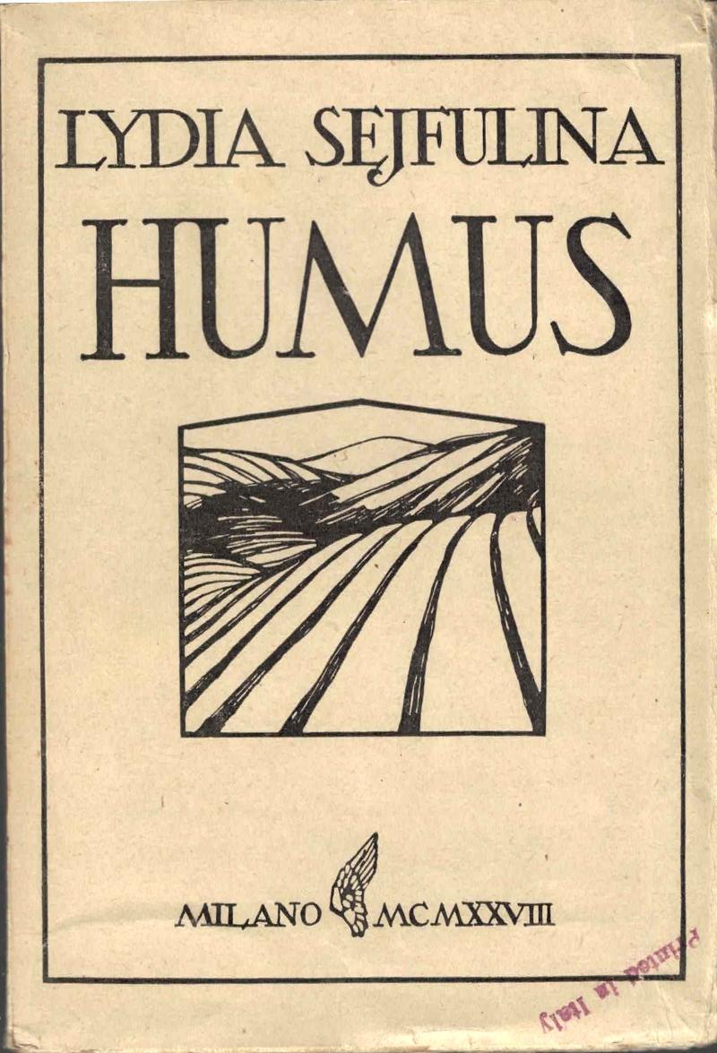 Humus: romanzo; I trasgressori della Legge: racconto.: SEJFULINA (SEJFULLINA) Lydia