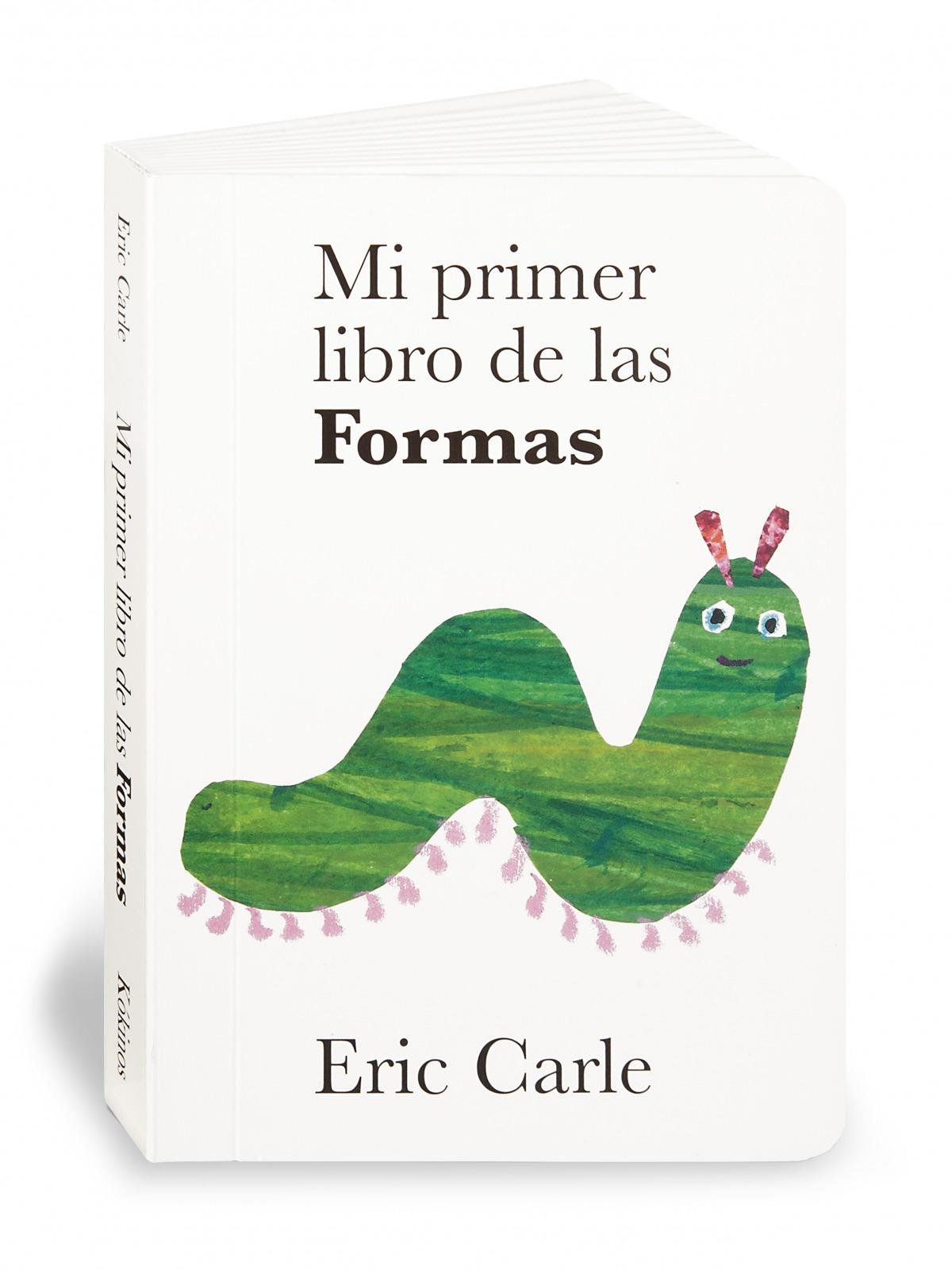 Mi primer libro de las formas - Carle, Eric