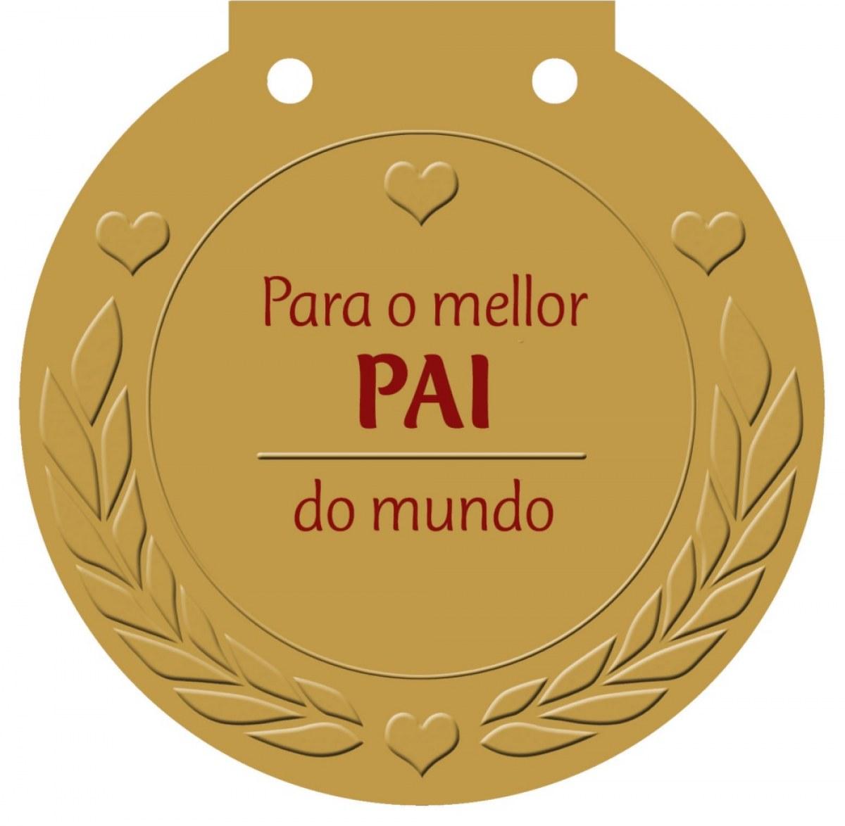 Para o mellor PAI do mundo Unha medalla para alguén moi especial! - Haisch, Ulrike