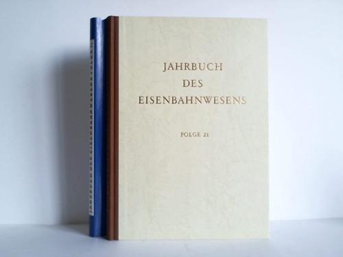 Jahrbuch des Eisenbahnwesens, 21. Folge - 1970: Vogel, Th. (Hrsg.)