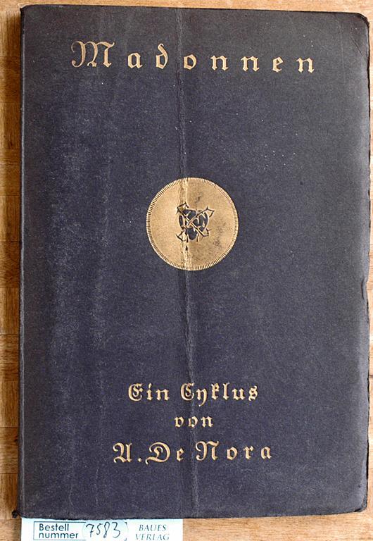 Madonnen - Ein Zyklus von Walter Tiemann,: de Nora, U.