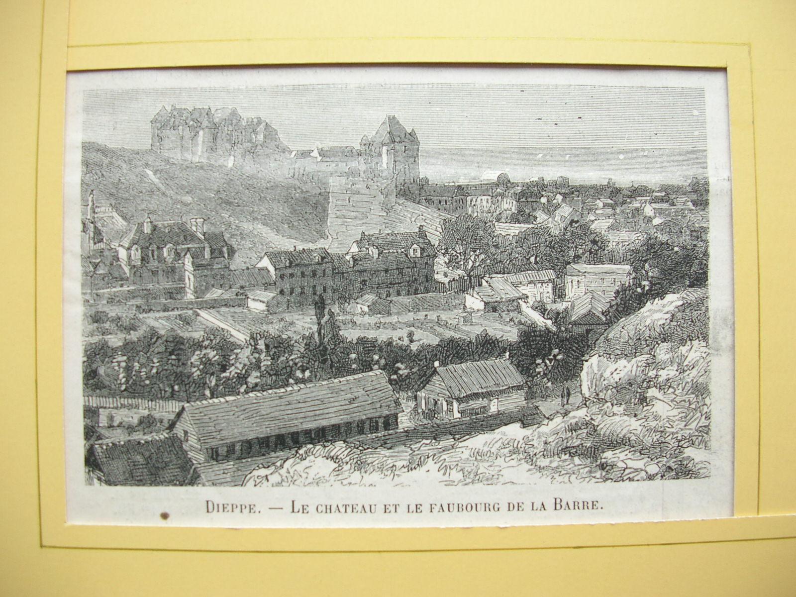"""Dieppe - """"Le Chateau et le Faubourg: France, Frankreich)"""