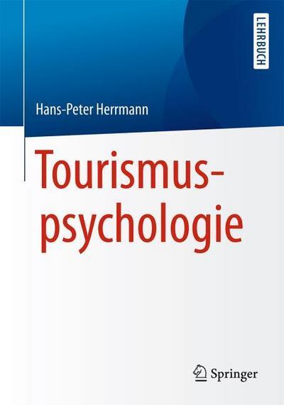 Tourismuspsychologie: Hans-Peter Herrmann